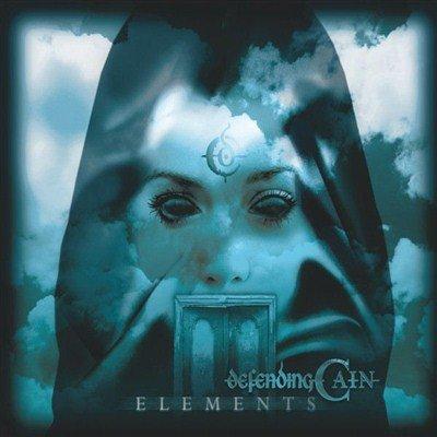 Defending Cain - Elements (2013)