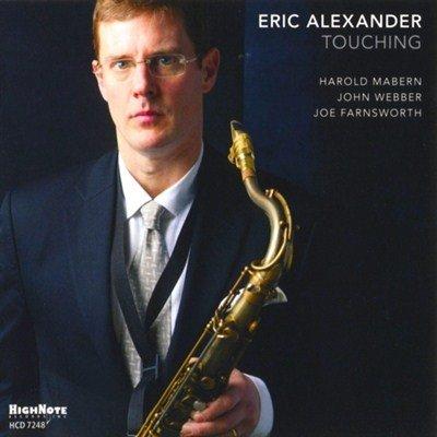 Eric Alexander - Touching (2013)