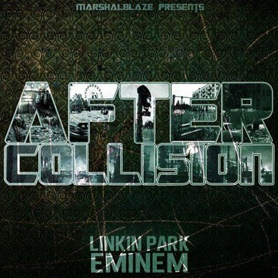 Eminem & Linkin Park - After Collision (2013)
