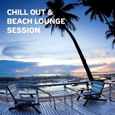 Chill Out & Beach Lounge Session (2013)