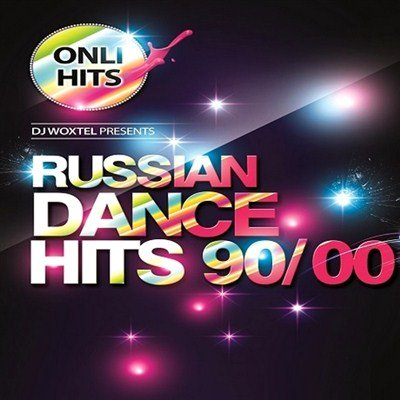 DJ Woxtel. Russian Dance Hits 90 - 00 (2013)
