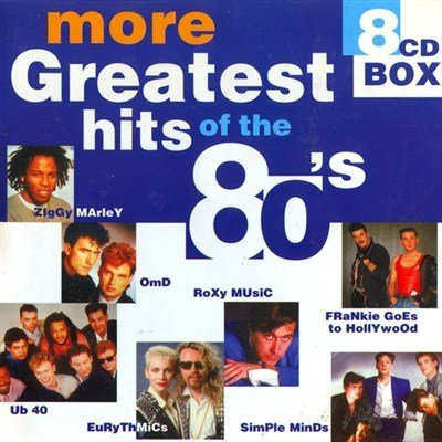 More Greatest Hits Of The 80's (2000)