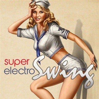Super Electro Swing (2013)