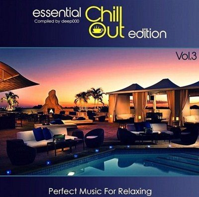 Essential ChillOut Edition Vol.3 (2013)
