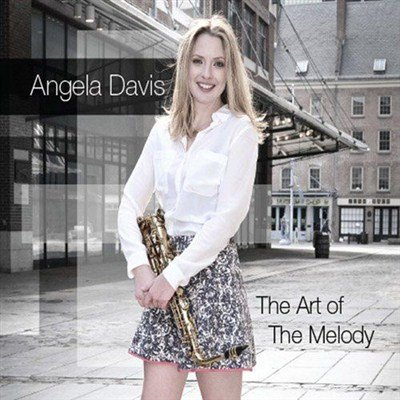 Angela Davis - The Art Of The Melody (2013)