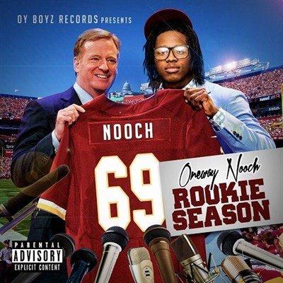 Oneway Nooch - Rookie Season (2013)
