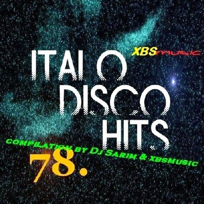 Italo Disco Hits Vol 78 (2013)