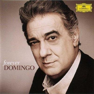 Placido Domingo - Forever Domingo (2013)