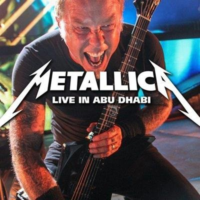 Metallica - Live In Abu Dhabi (2013)