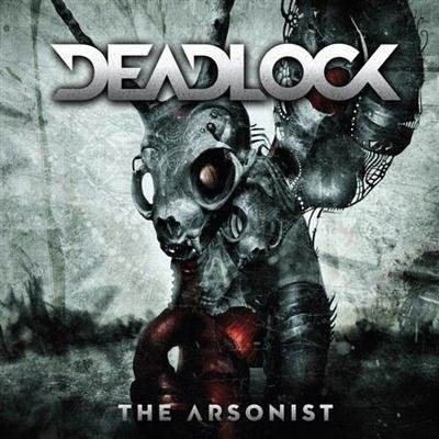 Deadlock - The Arsonist (2013)