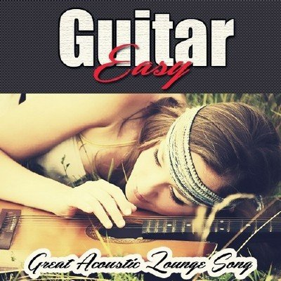 Easy Guitar (2013)