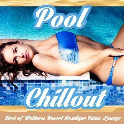 Pool Chillout (2013)