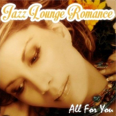 Jazz Lounge Romance (2013)