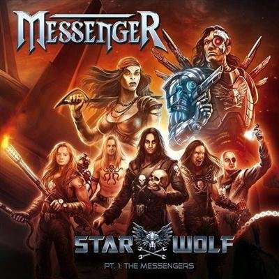 Messenger - Starwolf Pt. 1: The Messengers [Digipak Edition] (2013)