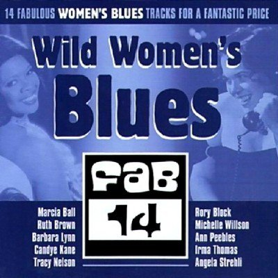 Wild Women's Blues (2013)