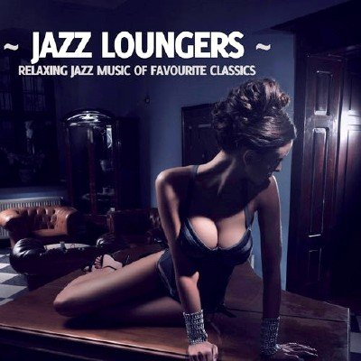 Jazz Loungers Vol 1-2 (2013)