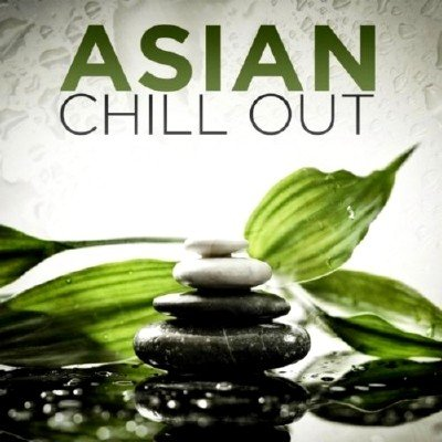 Asian Chill Out (2013)