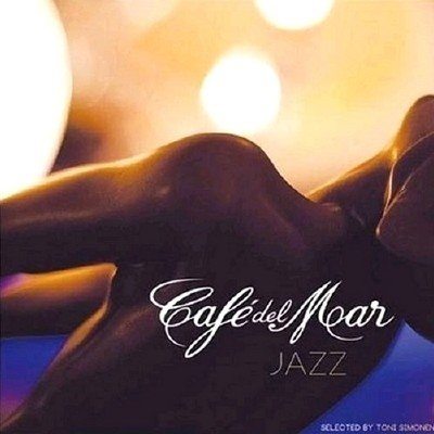 Cafe Del Mar Jazz (Selected By Toni Simonen) (2013)