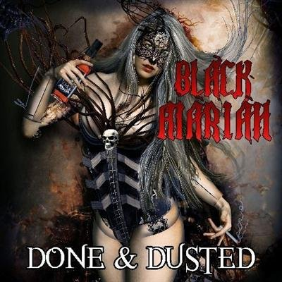 Black Mariah - Done & Dusted (2013)