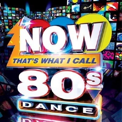 Now That's What I Call 80s Dance (2013)