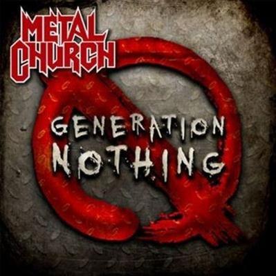 Metal Church - Generation Nothing (2013)