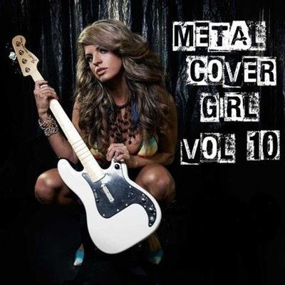 Metal Cover Girl Vol.10 (2013)
