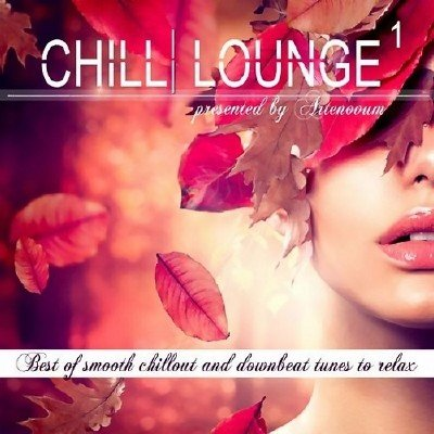 Chill Lounge Vol. 1 (2013)