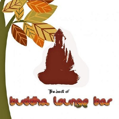 The Best of Buddha Lounge Bar (2013)