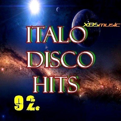 Italo Disco Hits Vol 92 (2013)