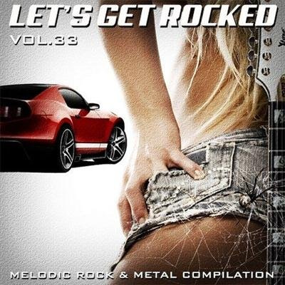 Let's Get Rocked vol.33 (2013)