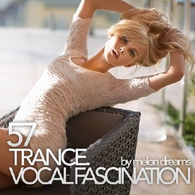 Trance. Vocal Fascination 57 (2013)