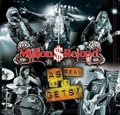 Million Dollar Reload - As Real As It Gets (2013)