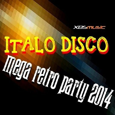 Italo Disco. Mega Retro Party 2014 (2013)