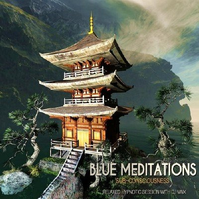 Blue Meditations: Sub-Consciousness (2013)