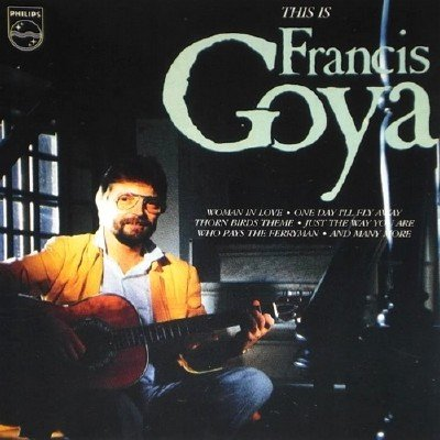 Francis Goya - Collection (2005)