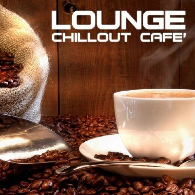 Lounge Chillout Cafe (2014)