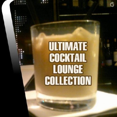 Ultimate Cocktail Lounge Collection (2014)