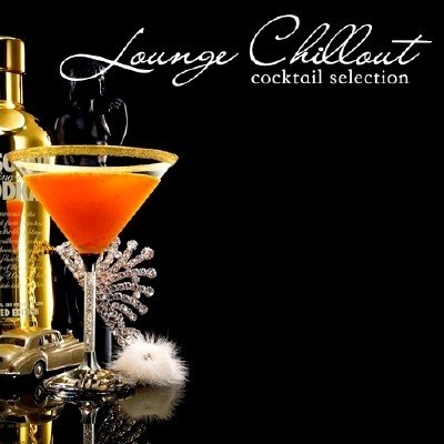 Lounge Chillout Cocktail Selection (2013)