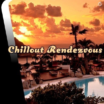Chillout Rendezvous (2014)