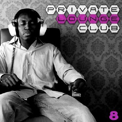 Private Lounge Club 8 (2014)