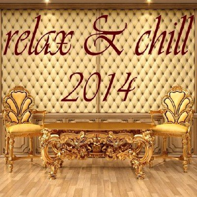 Relax & Chill (2014)