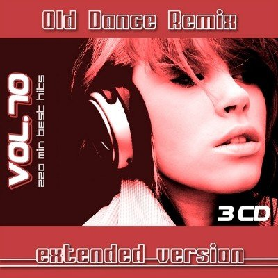Old Dance Remix Vol.70 (Extended Version) (2014)