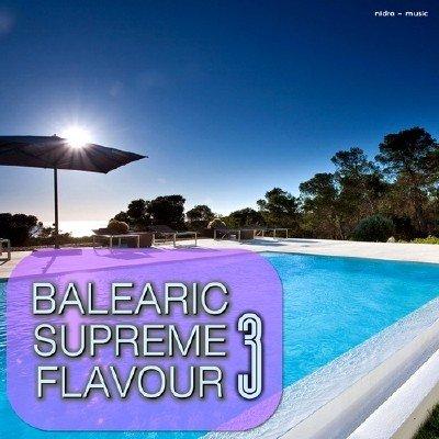 Balearic Supreme Flavour 3 (2014)