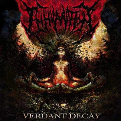 INHUMATION - VERDANT DECAY (2013)