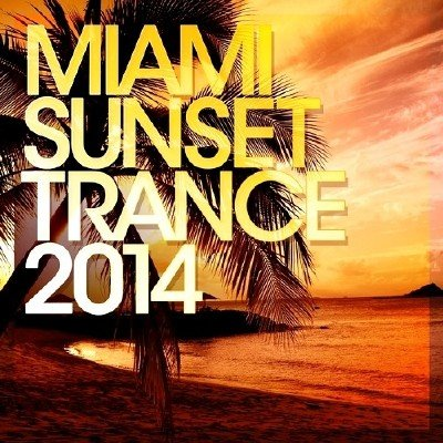 Miami Sunset Trance (2014)