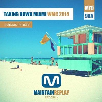 Taking Down Miami (WMC 2014) (2014)