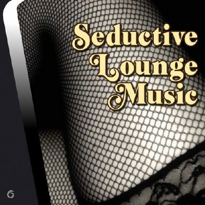 Seductive Lounge Music (2014)