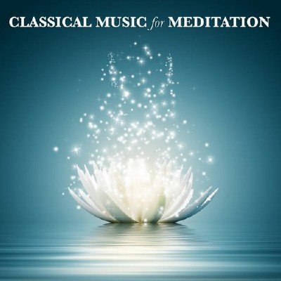 Classical Music for Meditation (2014)