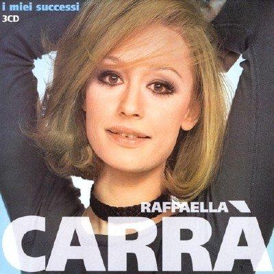 Raffaella Carra - I Miei Successi (2011)