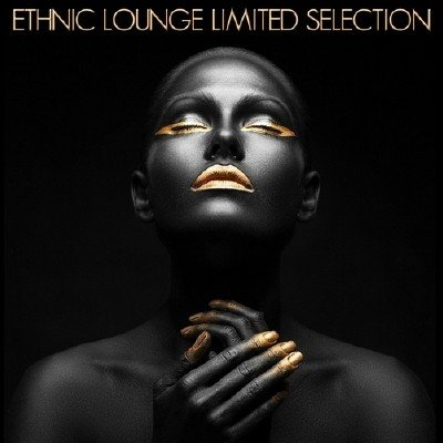 Ethnic Lounge Limited Selection (2014)